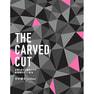 THE CARVED CUT ~お客さまとの絆をつくる、新発想のカット技法~