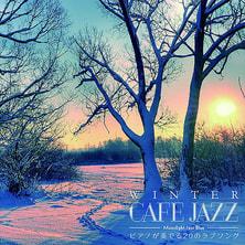 【CD】WINTER CAFE JAZZ~ピアノが奏でる20のラブソング~