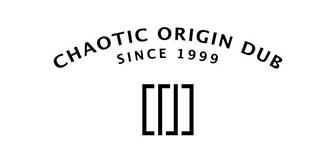 CHAOTIC ORIGIN DUB(カオティックオリジンダブ)